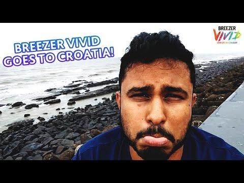 The Croatian-Mumbai Experience   #BreezerVivid