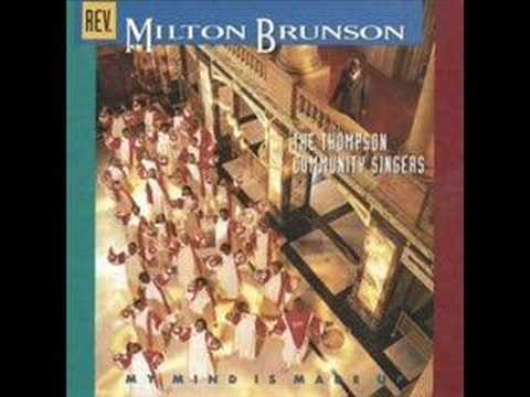 Rev. Milton Brunson & Thompson Community Choir-In My Name