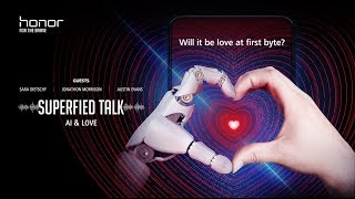 Honor Superfied Talk - Do you expect AI helps you read people's mind?