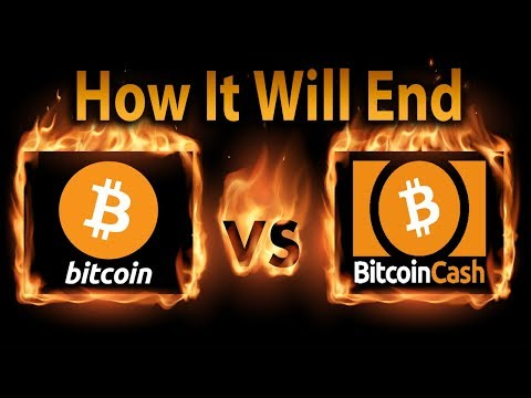 Why Bitcoin Cash Won't Replace Bitcoin & How It'll End