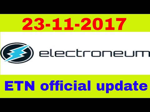 ELECTRONEUM coin update 23-11-2017 |  ELECTRONEUM review.