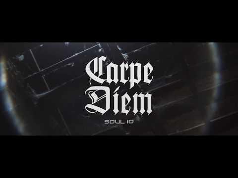 SoulID - Carpe Diem ( Official video Clip )