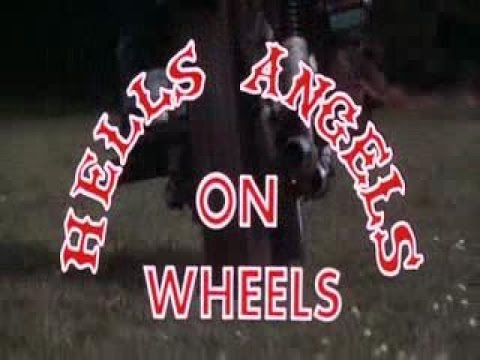 Hell's Angels On Wheels ~1967