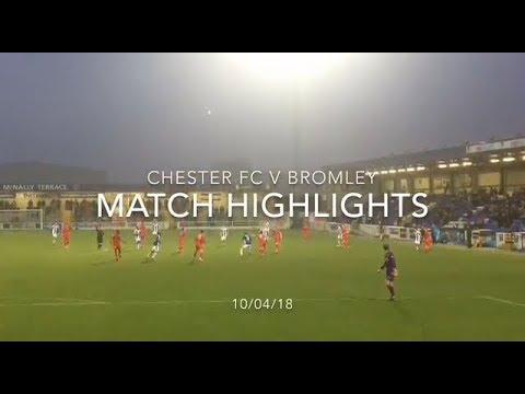 CHESTER FC 3-2 BROMLEY MATCH HIGHLIGHTS: VANARAMA NATIONAL LEAGUE: 10/04/18