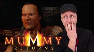 The Mummy Returns - Nostalgia Critic