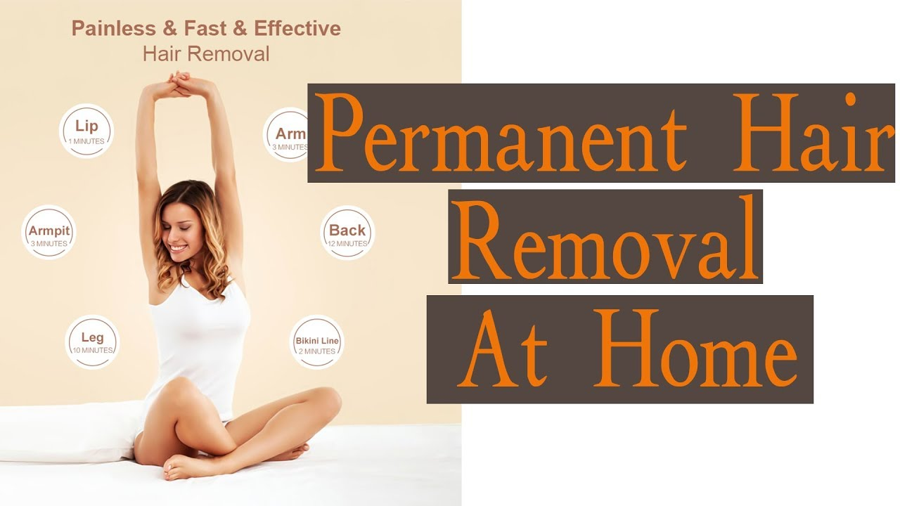 Laser Permanent Hair Removal At Home: Hair Removal Tips | best laser hair  removal machine AliExpress