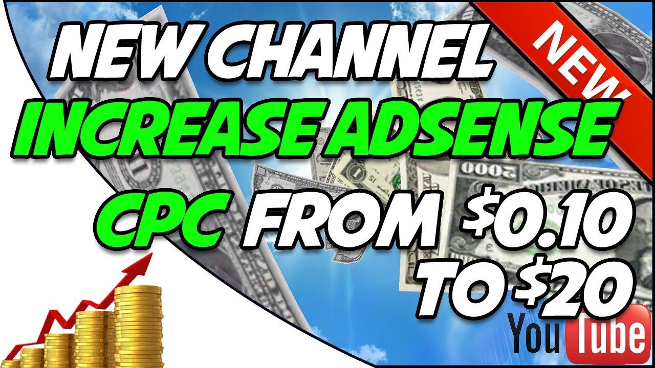 INCREASE ADSENSE CPC RATE 2019 - INCREASE ADSENSE EARNINGS EASY