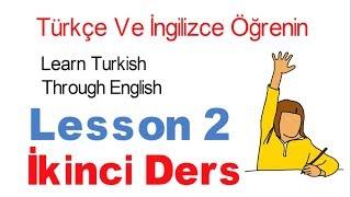 İngilizce Öğrenin İngilizce Konuşarak - 2 Dersi | Learn Turkish Lesson 2 - What is your name?