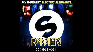 Jay Hardway Electric Elephants (RAMIERI Remix) [supported by M2o]