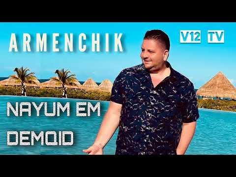 Armenchik - Nayum