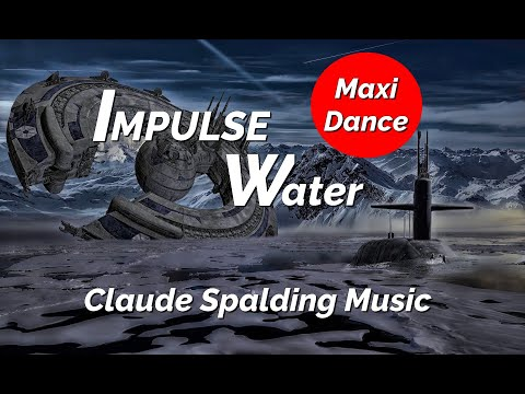 "Clip ""Impulse Water"" Maxi Dance. Claude Spalding Top Playlists."