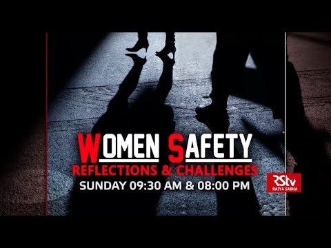 Promo - Women Safety: Reflections & Challenges | Sunday - 9:30 am