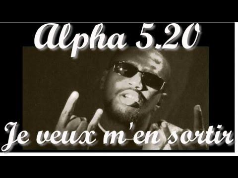 Alpha 5.20 & Iron Sy - Je veux m'en sortir
