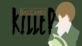 Video [Baccano! AMV] Killer (Thanks for 500+ Subs!) download MP3, 3GP, MP4, WEBM, AVI, FLV Agustus 2018