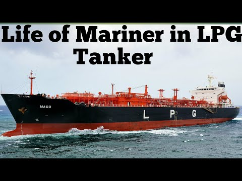 life of Mariner in LPG Tanker