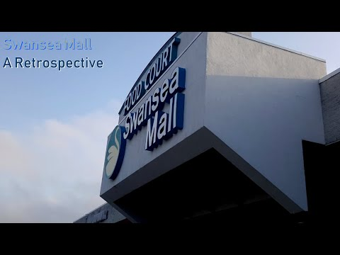 Swansea Mall: A Retrospective