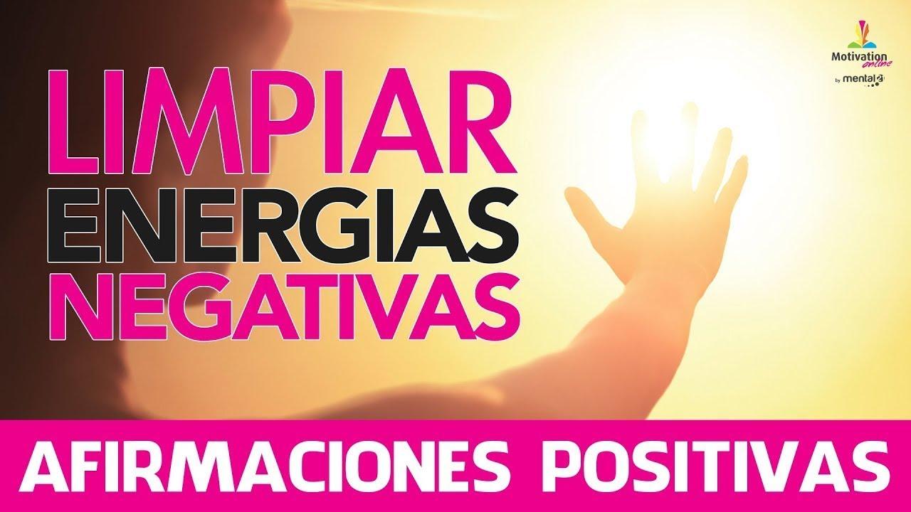 Limpiar energias negativas eliminar malas energias con - Energias positivas y negativas ...
