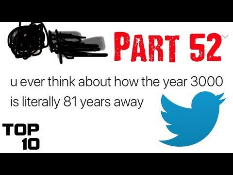 Top 10 Dumbest Tweets - Part 52