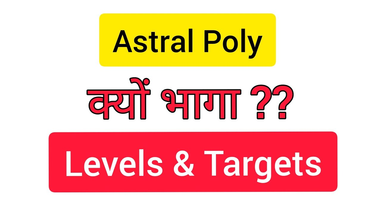 10 Years 8100% Returns🔥 Astral Poly क्यों भागा? Buy Levels & Targets   Astral Poly Q1 Results 2020