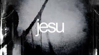 Jesu 'Because of You' Music Video