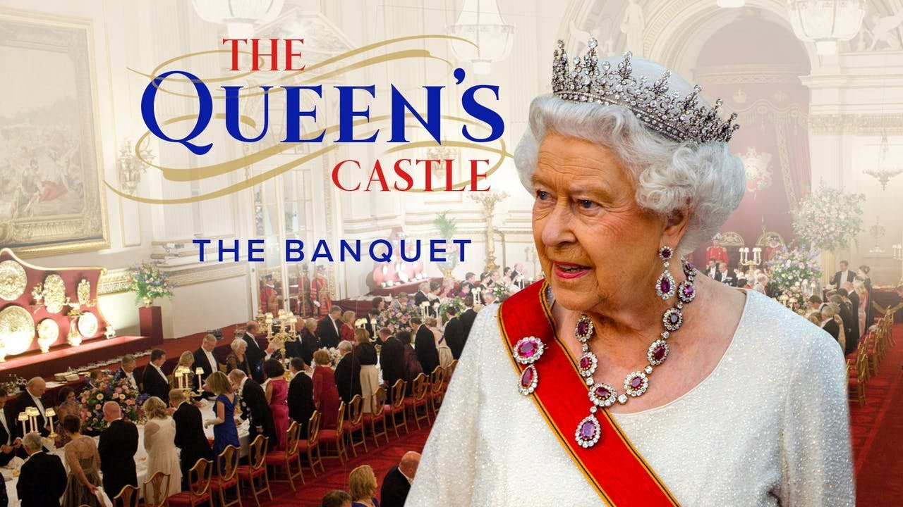Download The Queen's Castle Ep 1 - The Banquet - British Royal Documentary