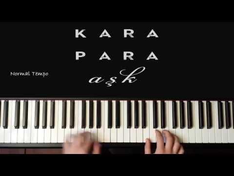 (PIANO TUTORIAL) Kara Para Ask- Jenerik