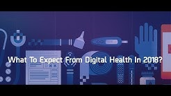 What To Expect From Digital Health In 2018? - The Medical Futurist