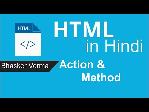 #26 | Action And Method Attributes Of Form Tag In HTML