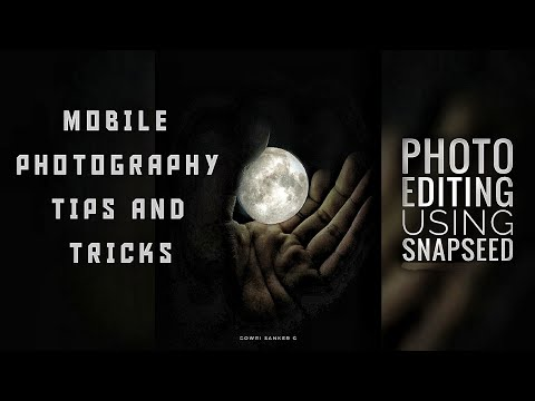 MOBILE PHOTOGRAPHY TUTORIAL |JUST USING A BULB | PHOTO EDITING USING SNAPSEED thumbnail