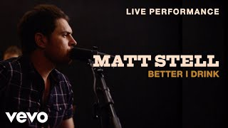 """Download Matt Stell - """"Better I Drink"""" Live Performance 