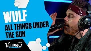 WULF - ALL THINGS UNDER THE SUN // Live in de Veronica Ochtendshow met Giel