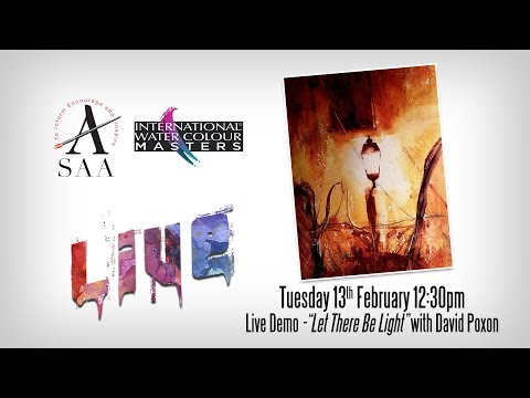 "SAA LIVE - Artist Demo - ""Let There Be Light"" - Watercolour Painting with David Poxon"
