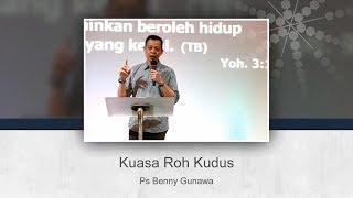 Cover images Kuasa Roh Kudus - Ps Benny Gunawan