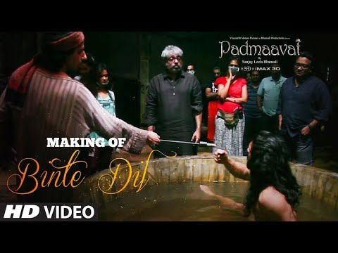 Making of Binte Dil Video   Padmaavat  Ranveer Singh  Jim Sarbh  Sanjay Leela Bhansali