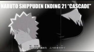 """Naruto Shippuden AMV Ending 21 """"Cascade"""""""