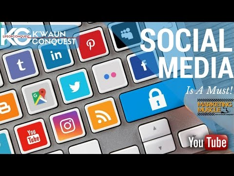 SOCIAL MEDIA IS A MUST   Marketing Muscle Episode  001