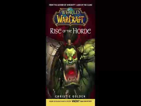 Christie Golden - World of Warcraft - Rise of the Horde - Audiobook
