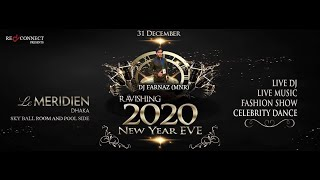 Ravishing New Year Eve 2020 || New Year Celebration || Le Meridien, Dhaka Bangladesh