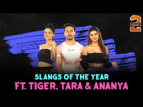Slangs Of The Year ft. Tiger, Tara & Ananya   Student Of The Year 2   In Cinemas Now