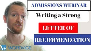 2019 Graduate Admissions Essay Webinar: Writing a Strong Recommendation Letter