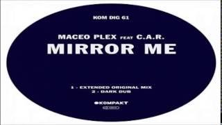 Maceo Plex - Mirror Me Feat. C.A.R (Dark Dub) [Kompakt]