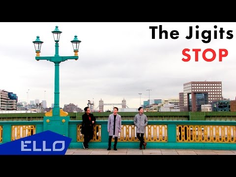 The Jigits - Stop