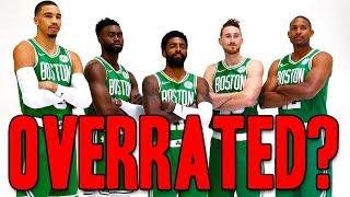 Are the Boston Celtics OVERRATED?!