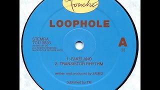 Loophole - Transistor Rhythm