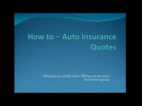 Auto Insurance Quotes | 5 MISTAKES to AVOID when filling out auto insurance quotes