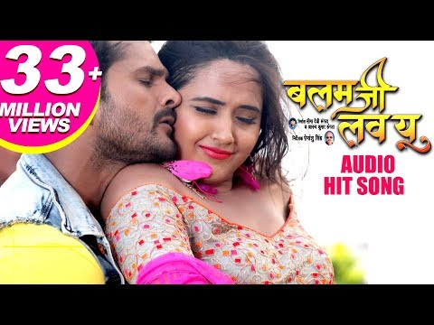 Daal De Kewadi Mein Killi | BALAM JI LOVE YOU | Khesari Lal Yadav, Kajal Raghwani, Priyanka Singh