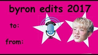 Top BYRON Edits of 2017 (OK I KNOW ITS LATE JEEZ STOP YELLING) Mp3