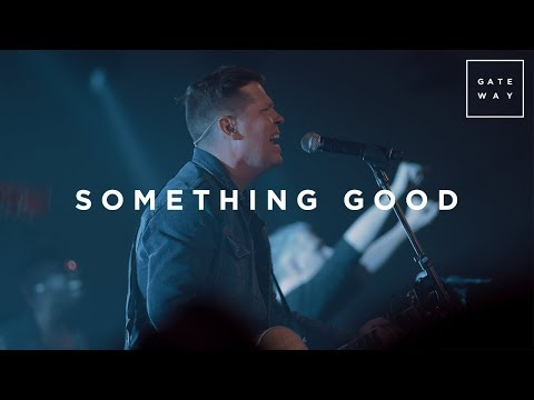 Something Good | Live | GATEWAY