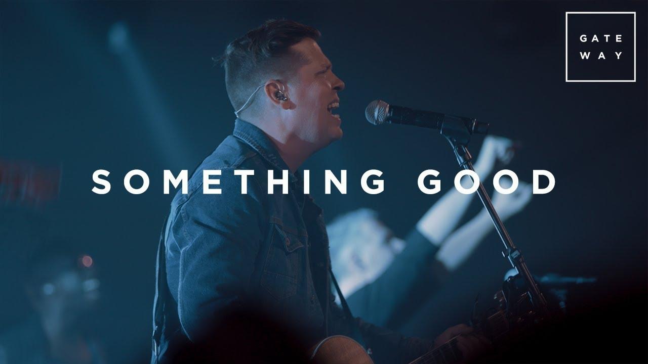 Something Good | Live | GATEWAY