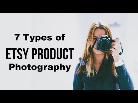 7 Types of Etsy Product Photography - Etsy Tutorial